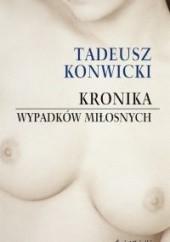 Okładka książki Kronika wypadków miłosnych Tadeusz Konwicki