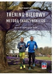 Okładka książki Trening biegowy metodą Skarżyńskiego Jerzy Skarżyński