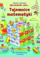 Okładka książki Tajemnice matematyki. Książka z okienkami Alex Frith,Colin King