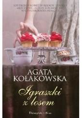 Okładka książki Igraszki z losem Agata Kołakowska