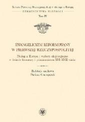 Okładka książki Ewangelicyzm reformowany w Pierwszej Rzeczypospolitej Dariusz Chemperek