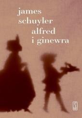 Okładka książki Alfred i Ginewra James Schuyler
