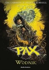 Okładka książki Pax. Wodnik Åsa Larsson,Ingela Korsell