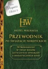 Okładka książki Hotel Walhalla. Przewodnik po światach nordyckich Rick Riordan