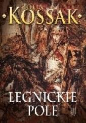 Okładka książki Legnickie pole Zofia Kossak-Szczucka
