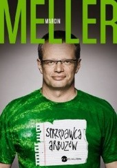 Okładka książki Sprzedawca arbuzów Marcin Meller