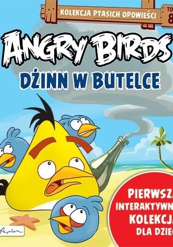 Okładka książki Angry Birds. Dżinn w butelce Patrycja Zarawska