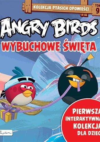 Okładka książki Angry Birds. Wybuchowe Święta. praca zbiorowa