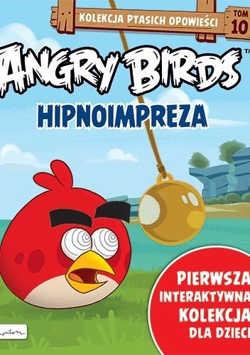 Okładka książki Angry Birds. Hipnoimpreza Patrycja Zarawska