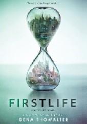 Okładka książki Firstlife Gena Showalter