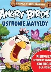 Okładka książki Angry Birds. Ustronie Matyldy