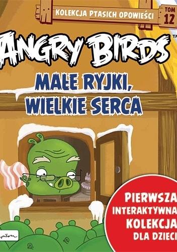 Okładka książki Angry Birds. Małe ryjki, wielkie serca Patrycja Zarawska