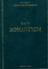 Okładka książki Historia literatury światowej w dziesięciu tomach. T. 6: Romantyzm Tadeusz Skoczek