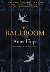 Okładka książki The Ballroom Anna Hope