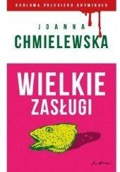 Okładka książki Wielkie zasługi Joanna Chmielewska