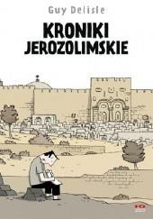Okładka książki Kroniki jerozolimskie Guy Delisle