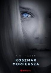 Okładka książki Koszmar Morfeusza K.N. Haner
