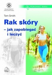 Okładka książki Rak skóry - jak zapobiegać i leczyć
