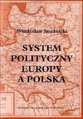 Okładka książki System polityczny Europy a Polska Władysław Studnicki