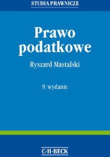 Okładka książki Prawo podatkowe Ryszard Mastalski