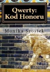 Okładka książki Qwerty: Kod Honoru Monika Szostek