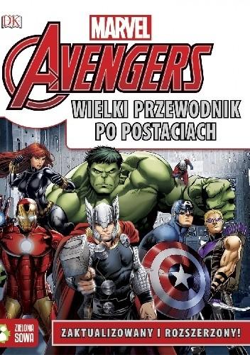 Okładka książki Avengers. Wielki Przewodnik po Postaciach praca zbiorowa