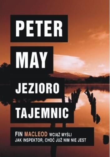 Okładka książki Jezioro tajemnic Peter May
