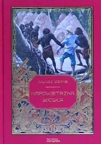 Okładka książki Napowietrzna wioska Juliusz Verne