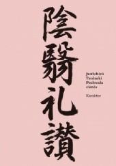 Okładka książki Pochwała cienia Jun'ichirō Tanizaki