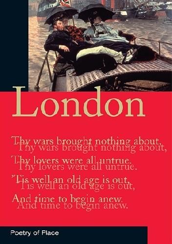 Okładka książki LONDON: POETRY OF PLACE