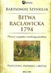 Okładka książki Bitwa Racławicka 1794 Bartłomiej Szyndler
