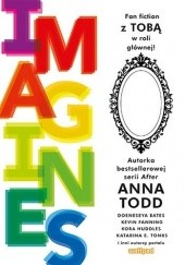 Okładka książki Imagines Anna Todd