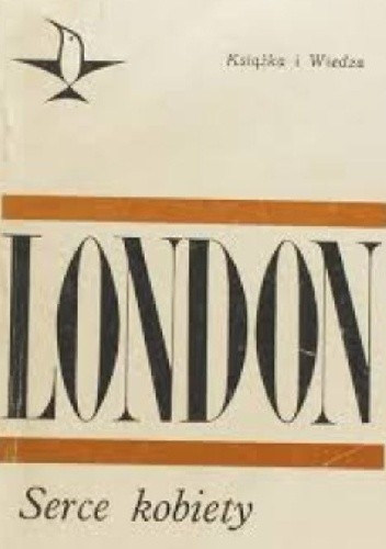 Okładka książki Serce kobiety Jack London