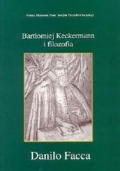 Okładka książki Bartłomiej Keckermann i filozofia