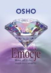 Okładka książki EMOCJE. Wolni od złości, zazdrości i strachu Osho