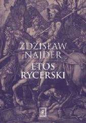 Okładka książki Etos rycerski Zdzisław Najder