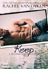 Okładka książki Keep Rachel Van Dyken