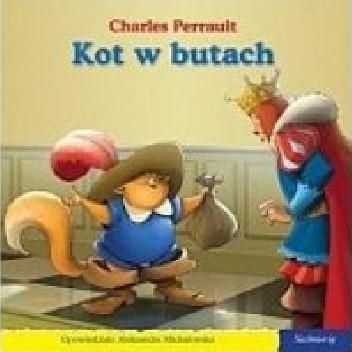 Okładka książki Kot w butach Aleksandra Michałowska,Charles Perrault