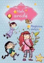 Okładka książki Małe wróżki. Magiczne święto. Sophie de Mullenheim