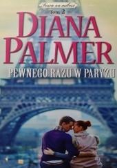 Okładka książki Pewnego razu w Paryżu Diana Palmer
