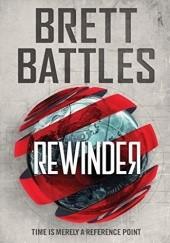Okładka książki Rewinder Brett Battles