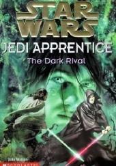 Okładka książki Jedi Apprentice: The Dark Rival Jude Watson