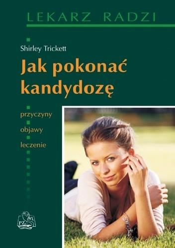Okładka książki Jak pokonać kandydozę Shirley Trickett
