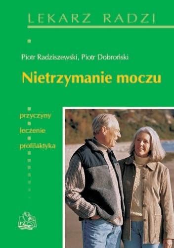 Okładka książki Nietrzymanie moczu Piotr Dobroński,Piotr Radziszewski