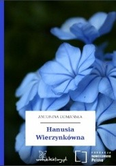 Okładka książki Hanusia Wierzynkówna Antonina Domańska