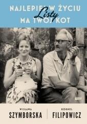 Okładka książki Najlepiej w życiu ma Twój kot. Listy Wisława Szymborska,Kornel Filipowicz