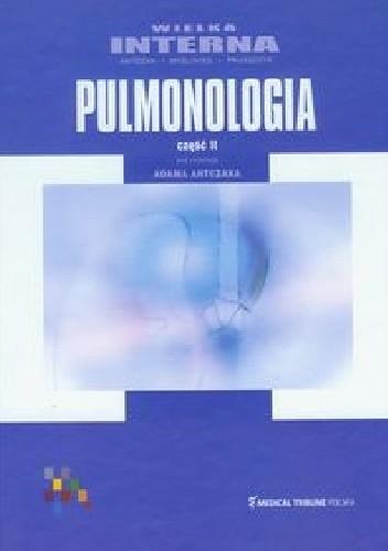 Okładka książki Pulmonologia część 2. Wielka interna Adam Antczak