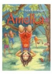 Okładka książki Amelka Katarzyna Majgier