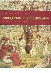 Okładka książki Podręcznik przedszkolanki, grupa młodsza i średnia D. Chauval,A.-M. Casanova