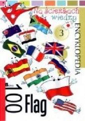 Okładka książki 100 flag. Na ścieżkach wiedzy praca zbiorowa